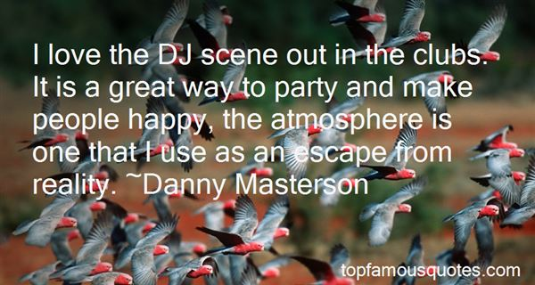 Quotes About Dj Party