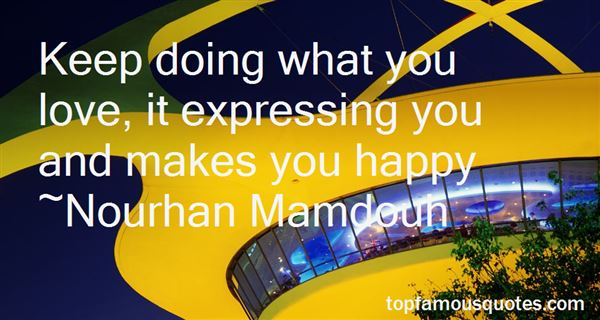 Quotes About Doing What Makes You Happy