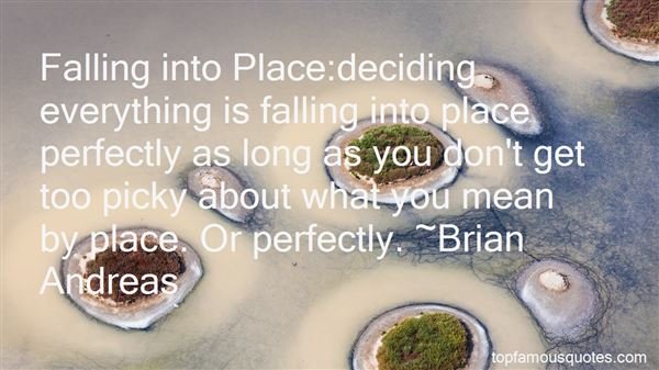 Quotes About Everything Falling Into Place