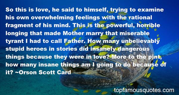Quotes About Feeling Stupid In Love