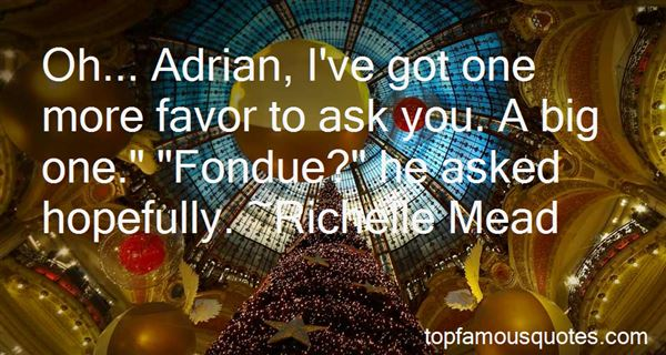 Quotes About Fondue