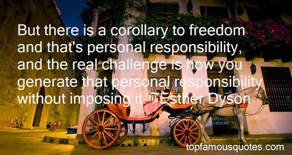 Quotes About Freedom And Responsibility