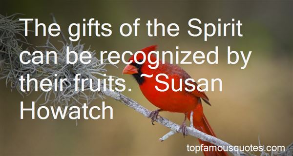 Quotes About Gifts Of The Spirit
