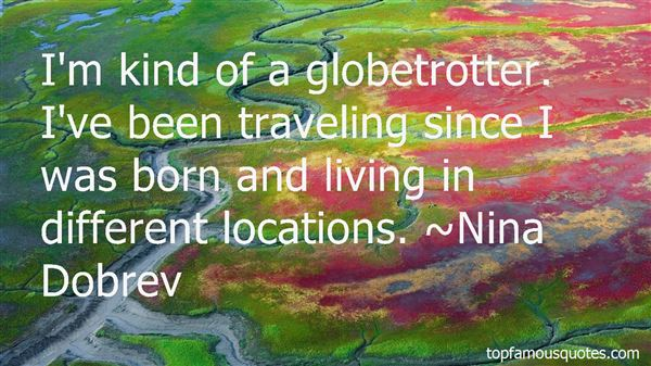 Quotes About Globe Trotter