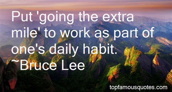 Quotes About Going The Extra Mile