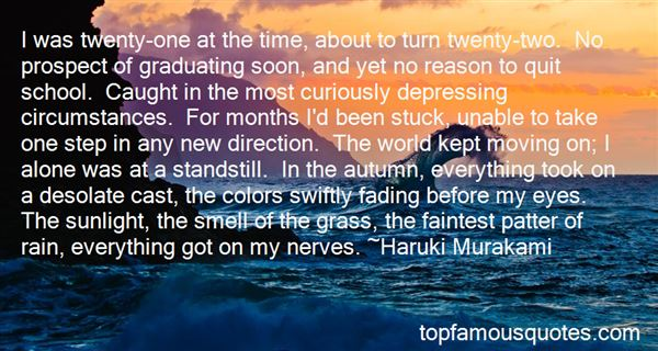 Quotes About Graduating Soon