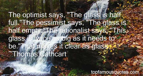 Quotes About Half Full Glass
