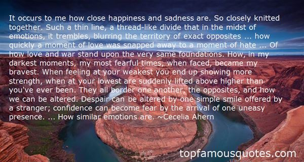 Quotes About Happiness And Sadness At The Same Time