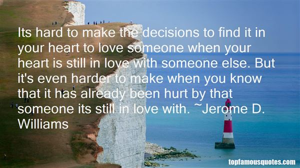 Quotes About Hard Decisions In Love