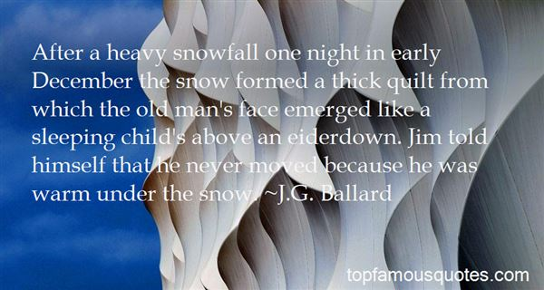 Quotes About Heavy Snow