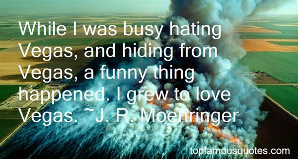 Quotes About Hiding From Love