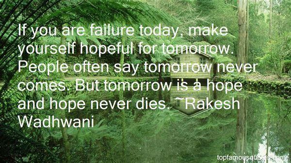Quotes About If Tomorrow Never Comes