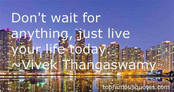 Quotes About Just Live Your Life