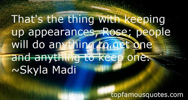 Quotes About Keeping Up Appearances