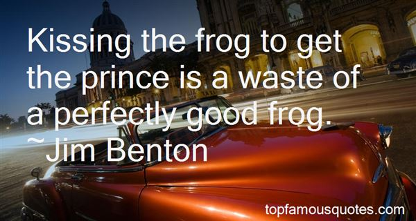 Quotes About Kissing A Frog