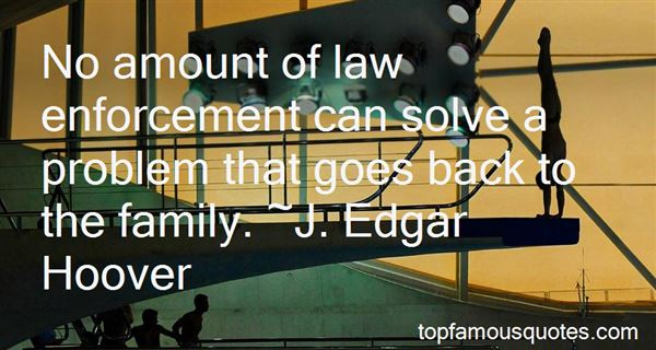 Quotes About Law Enforcement Family