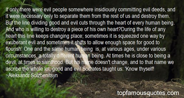 Quotes About Life Good And Evil