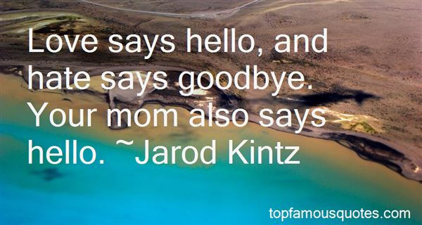 Quotes About Love Say Goodbye