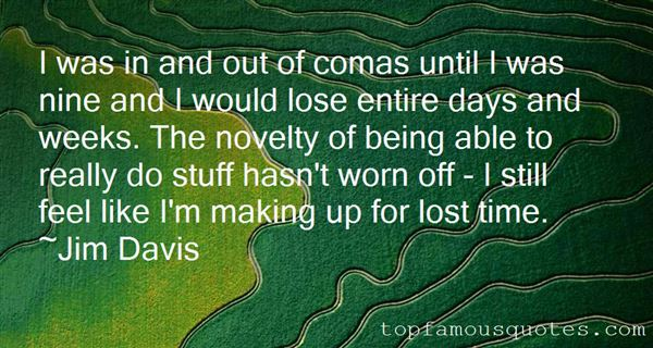 Quotes About Making Up For Lost Time