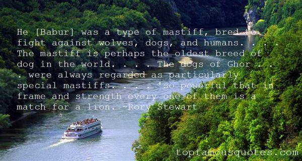 Quotes About Mastiffs