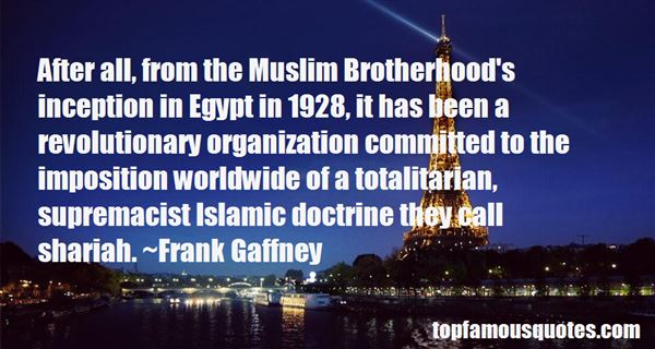 Quotes About Muslim Brotherhood