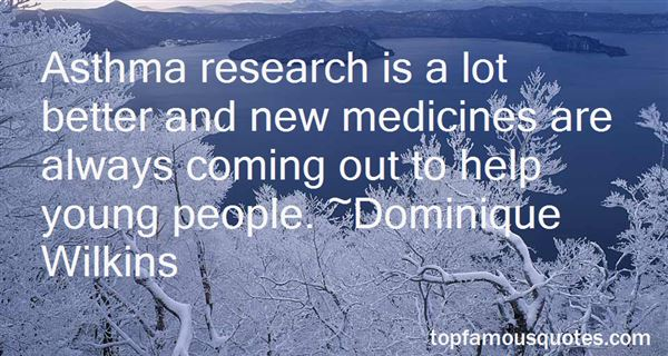 Quotes About New Medicines