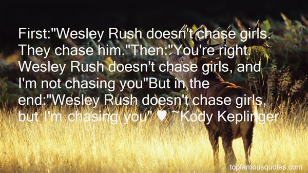 Quotes About Not Chasing A Girl