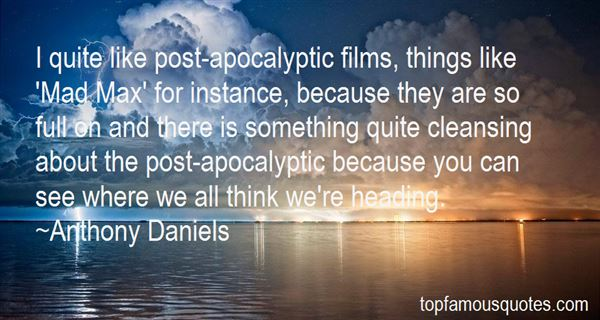 Quotes About Post Apocalyptic