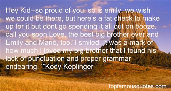 Quotes About Proud Brother