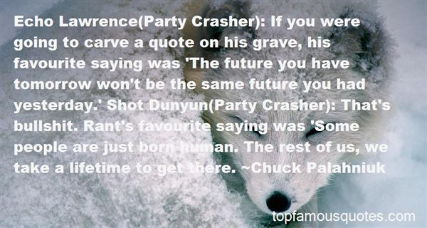 Quotes About Rave Party