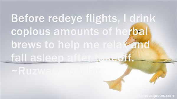 Quotes About Red Eye Flights