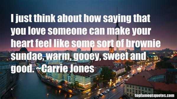Quotes About Saying You Love Someone