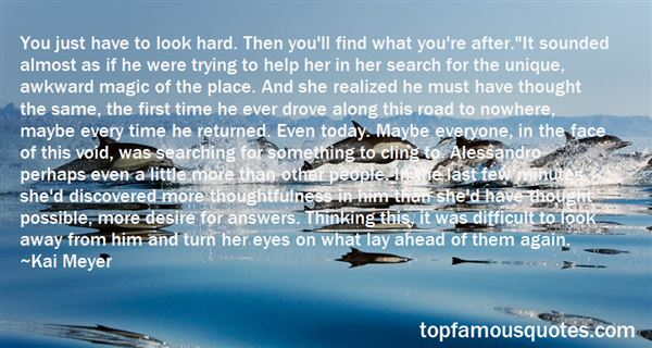 Quotes About Searching For Something More