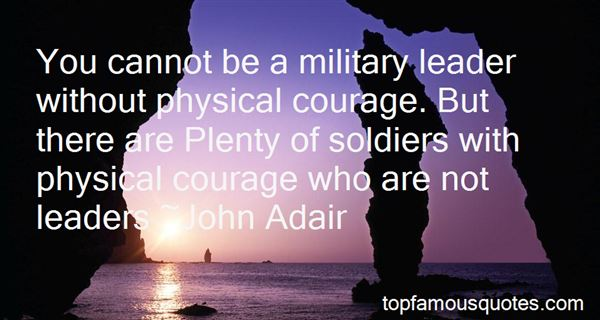 Quotes About Soldiers Courage