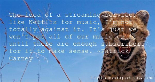 Quotes About Streaming Music