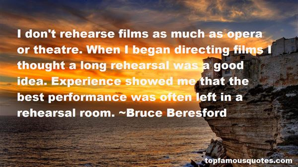 Quotes About Theatre Rehearsal