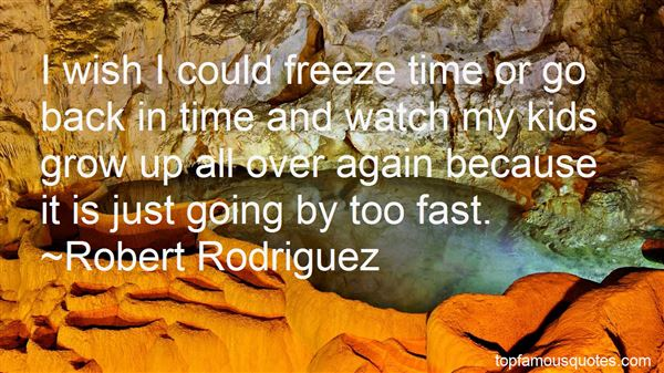 Quotes About Time Going Too Fast