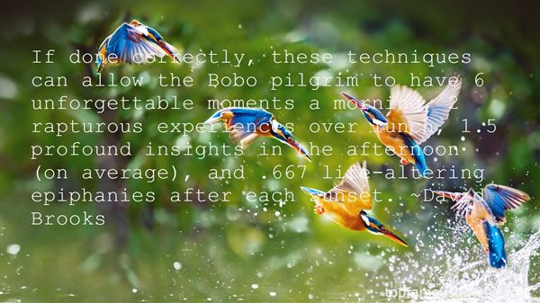 Quotes About Unforgettable Experiences