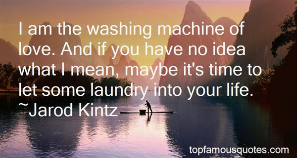Quotes About Washing Laundry