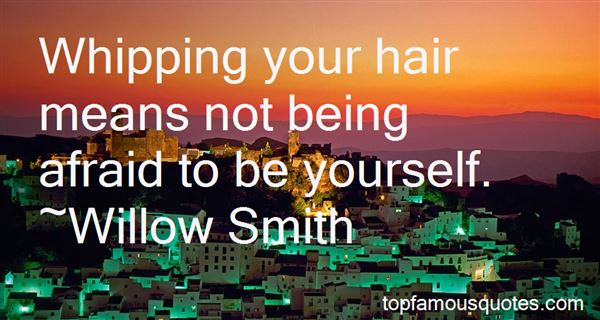 Quotes About Whipping Your Hair