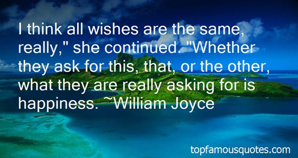 Quotes About Wishes For Happiness