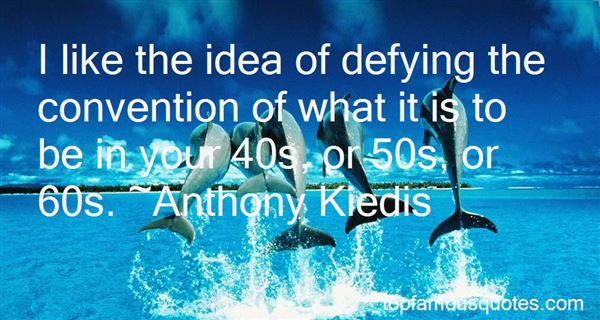 Quotes About Your 50s