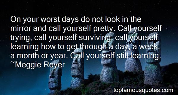 Quotes About Your Worst Days