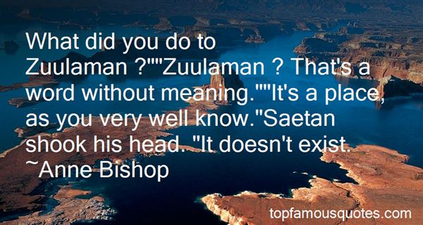 Quotes About Zuul