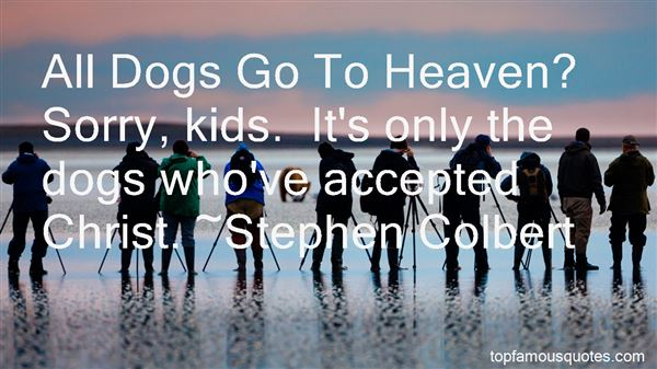 Quotes About All Dogs Go To Heaven