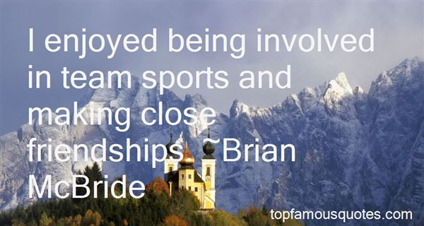 Quotes About Being Involved In Sports