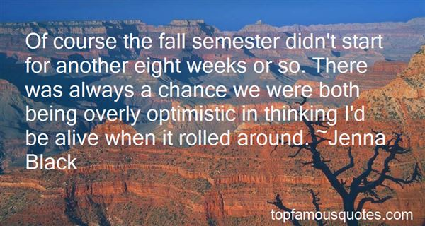Quotes About Being Overly Optimistic