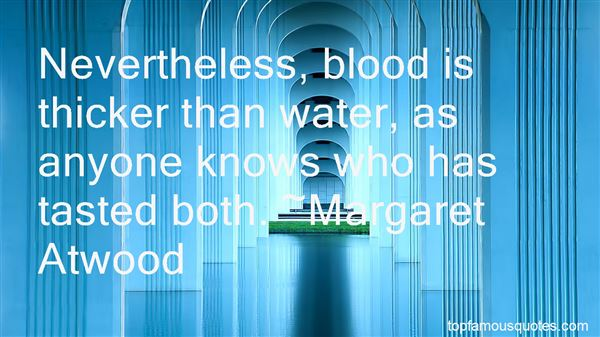Quotes About Blood Is Thicker Than Water