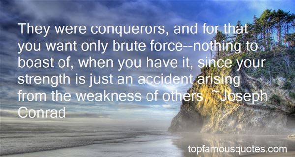 Quotes About Brute Force