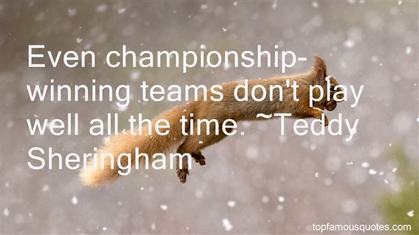 Quotes About Championship Teams